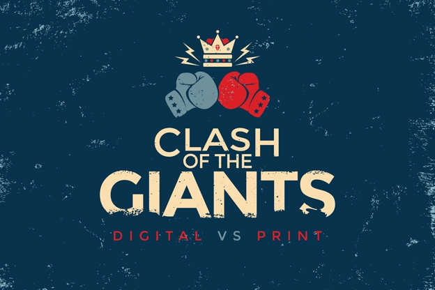 Clash of the Giants - Digital vs Print